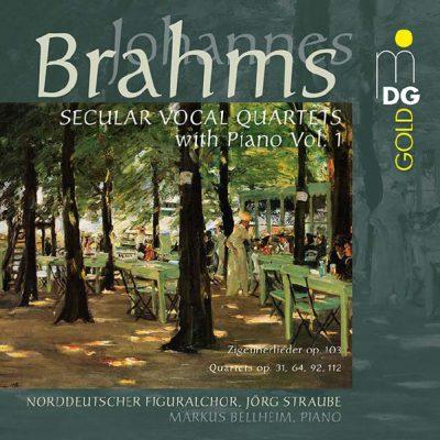 Johannes Brahms: Weltliche Quartette mit Klavier, Vol. 1